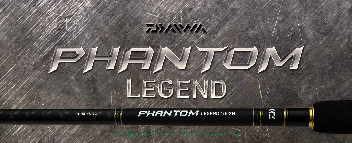 Daiwa phantom legend